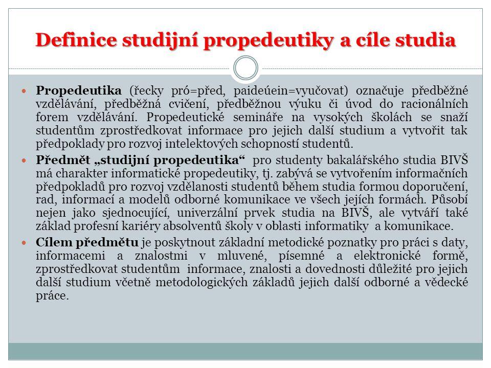 Definice studijní propedeutiky a cíle studia