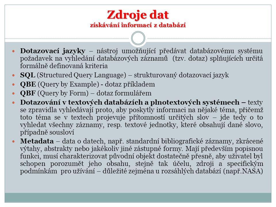 Zdroje dat získávání informací z databází