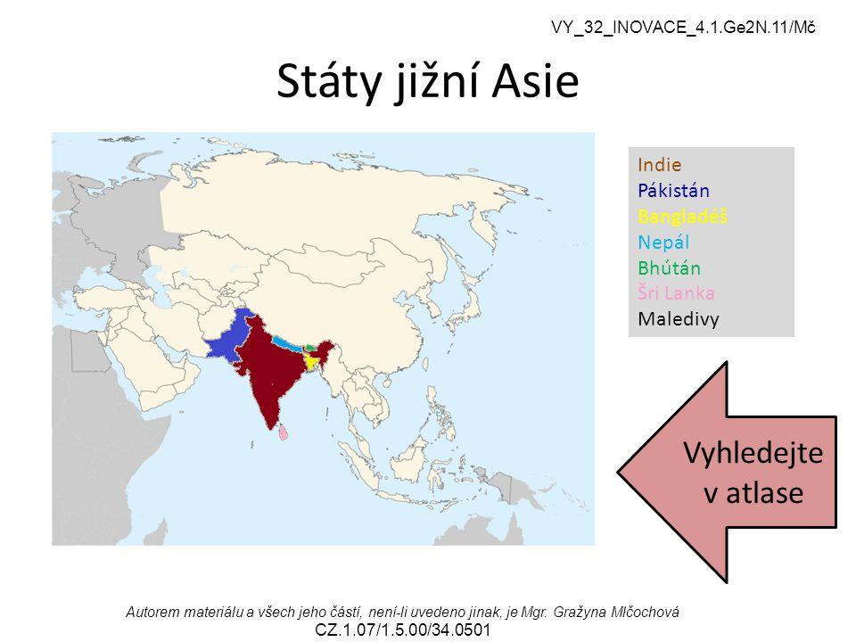 Státy jižní Asie Vyhledejte v atlase Indie Pákistán Bangladéš Nepál