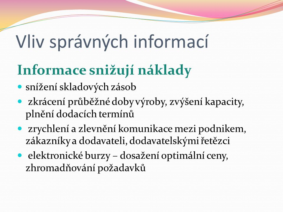 Vliv správných informací