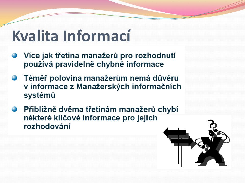 Kvalita Informací