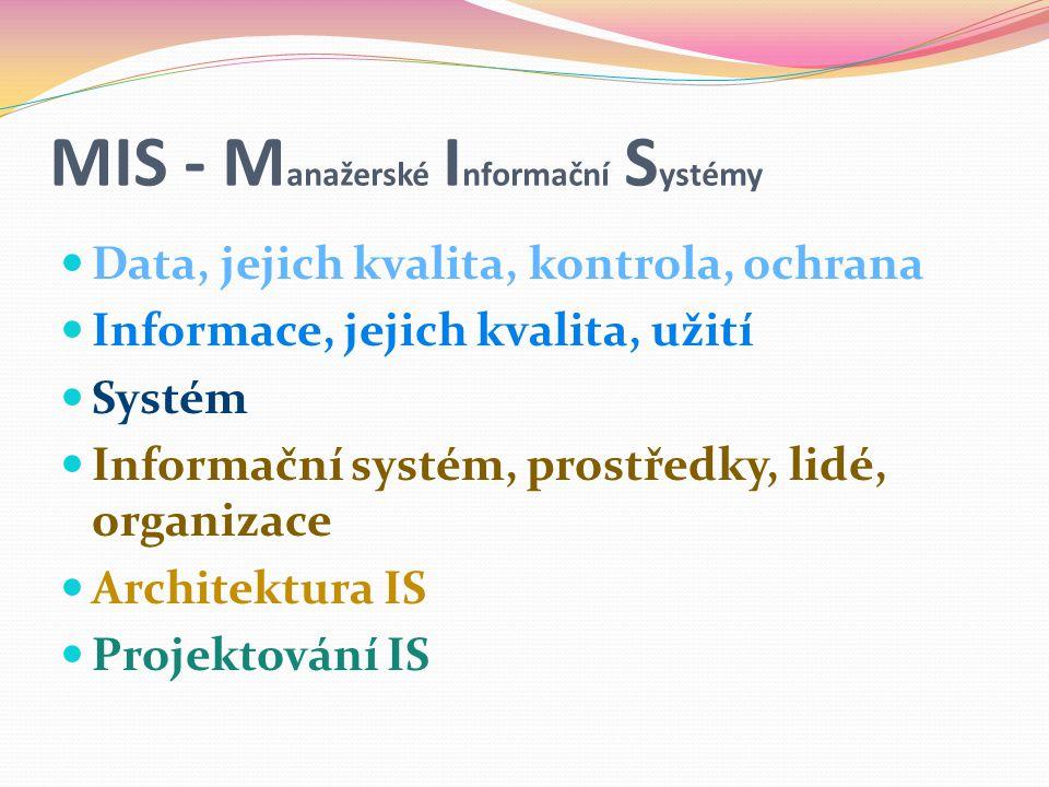 MIS - Manažerské Informační Systémy