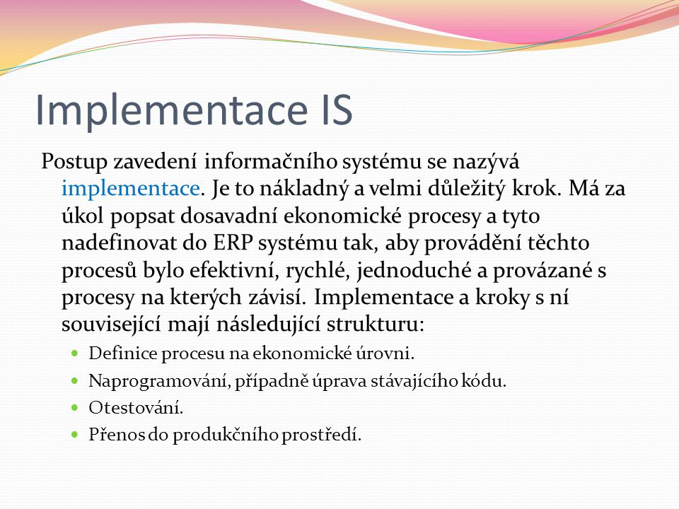 Implementace IS
