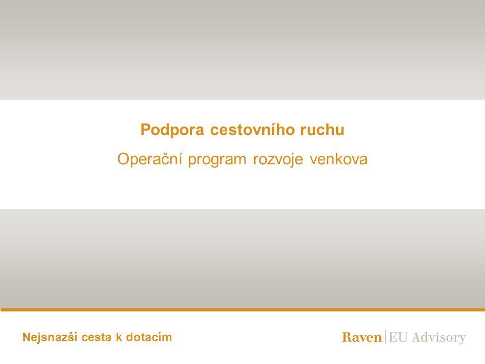 Podpora cestovního ruchu Operační program rozvoje venkova