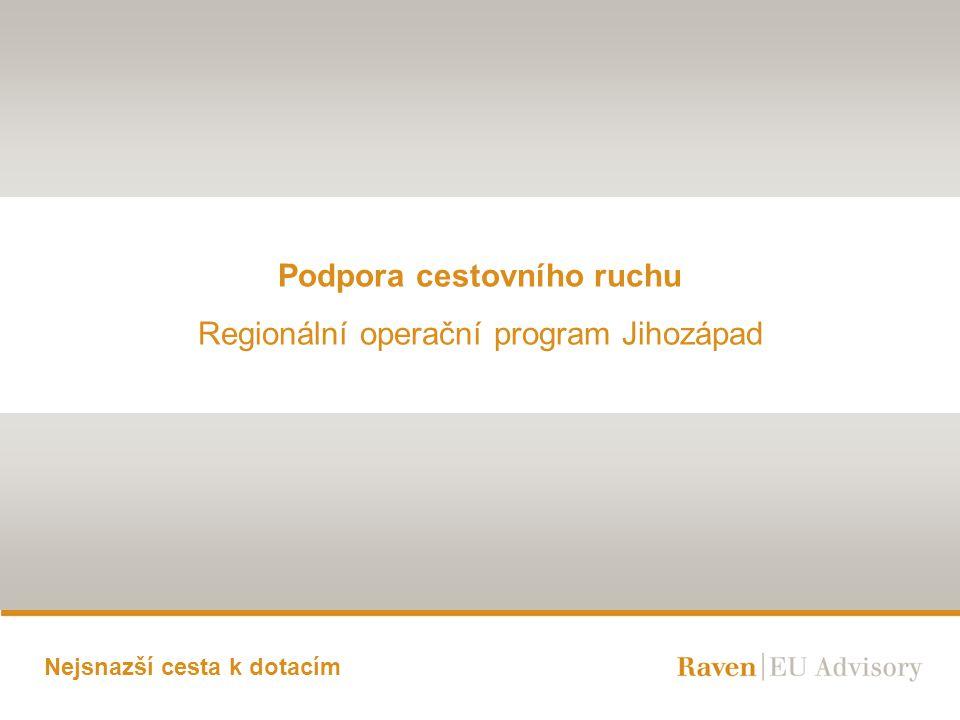 Podpora cestovního ruchu Regionální operační program Jihozápad