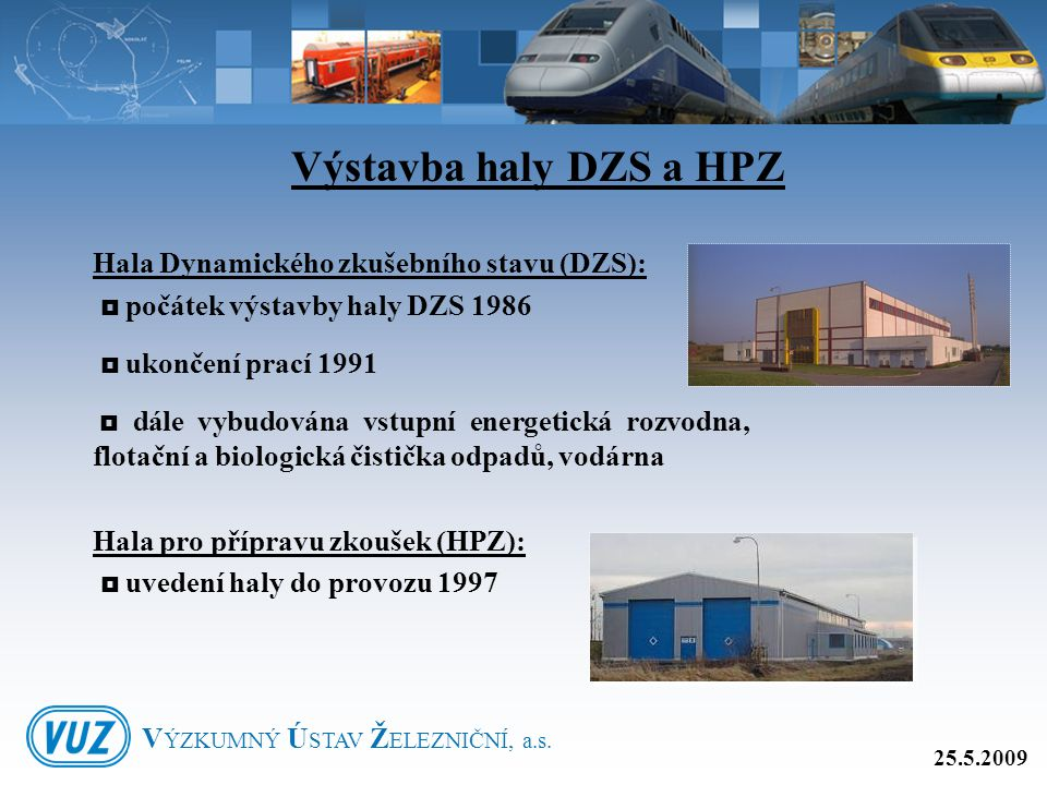 Výstavba haly DZS a HPZ Hala Dynamického zkušebního stavu (DZS):