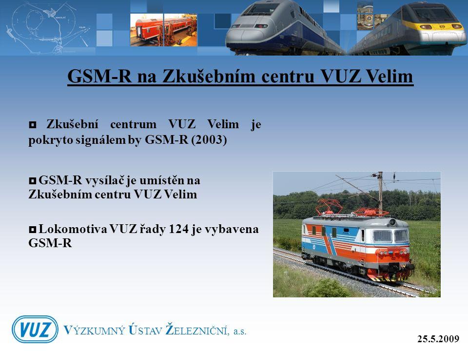 GSM-R na Zkušebním centru VUZ Velim