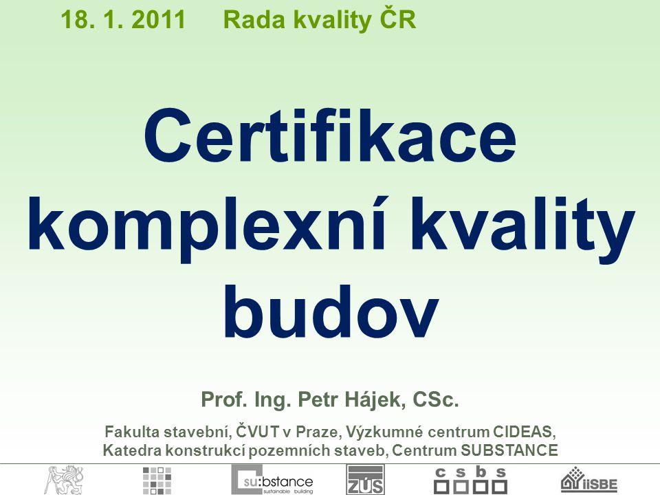 Certifikace komplexní kvality budov