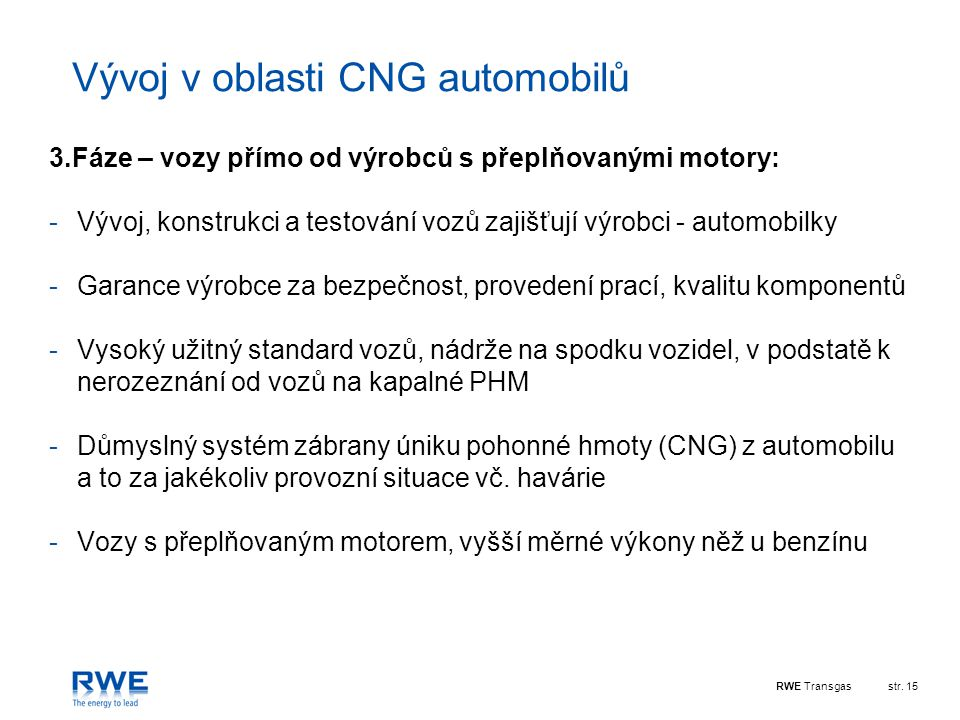 Vývoj v oblasti CNG automobilů