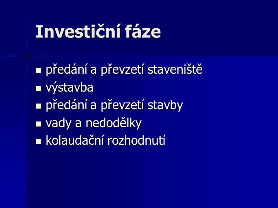 Investiční fáze předání a převzetí staveniště výstavba