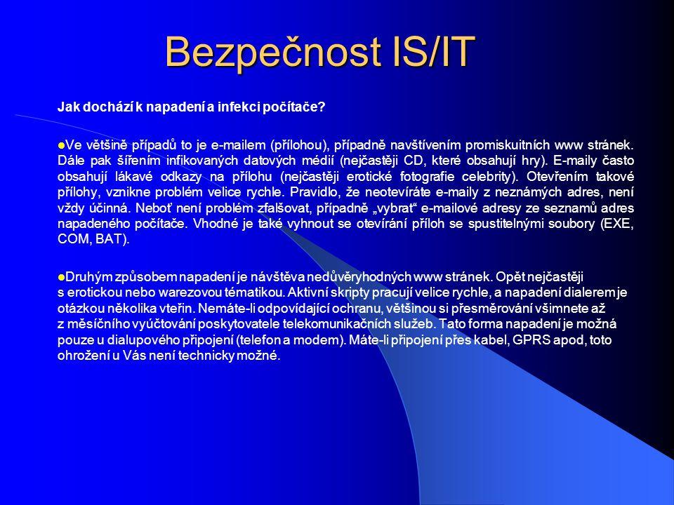 Bezpečnost IS/IT Jak dochází k napadení a infekci počítače
