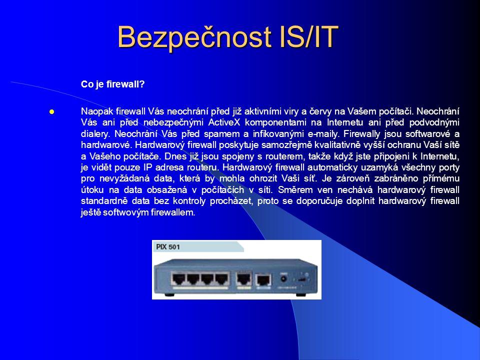 Bezpečnost IS/IT Co je firewall