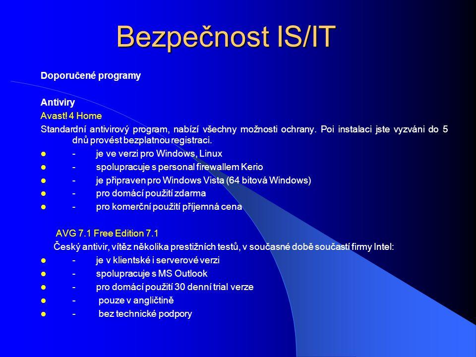 Bezpečnost IS/IT Doporučené programy Antiviry Avast! 4 Home