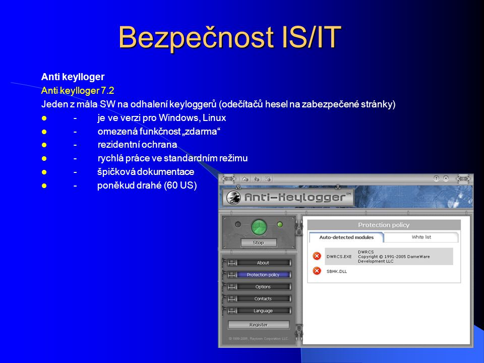 Bezpečnost IS/IT Anti keylloger Anti keylloger 7.2