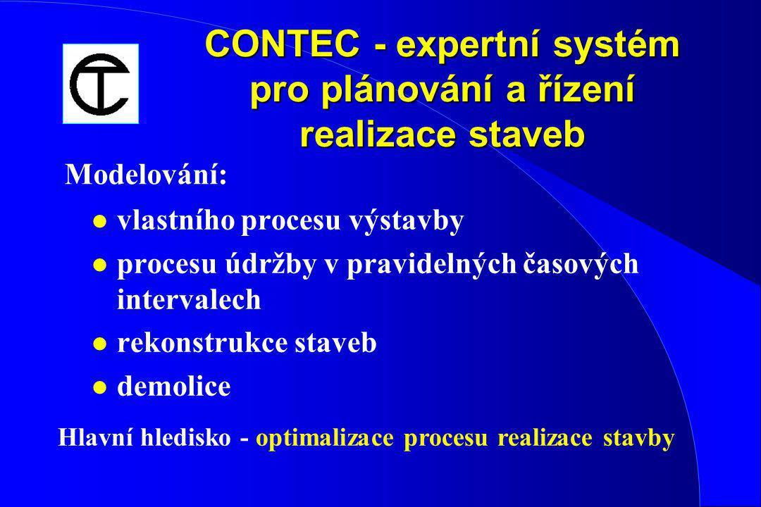 CONTEC - expertní systém pro plánování a řízení realizace staveb