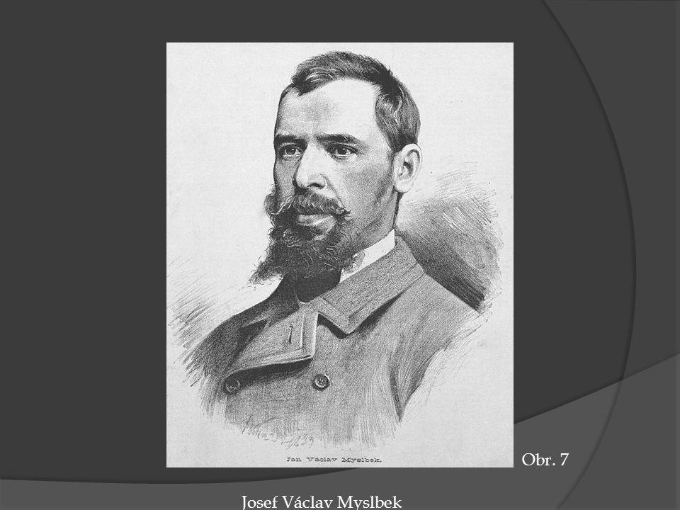 Obr. 7 Josef Václav Myslbek