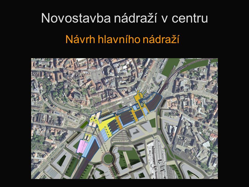 Novostavba nádraží v centru