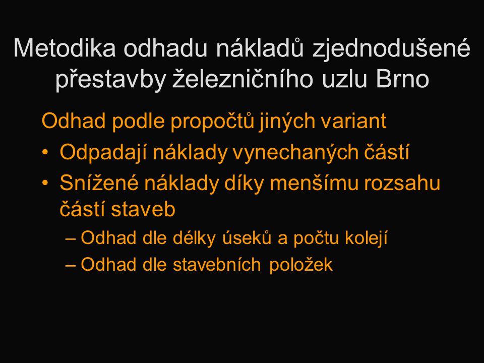 Metodika odhadu nákladů zjednodušené přestavby železničního uzlu Brno