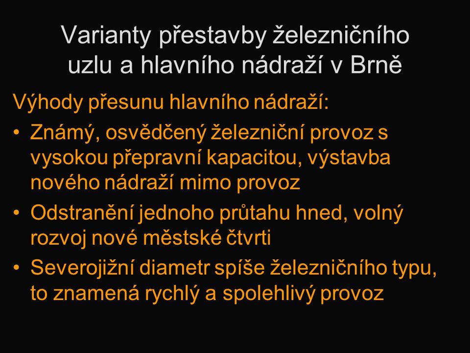 Varianty přestavby železničního uzlu a hlavního nádraží v Brně