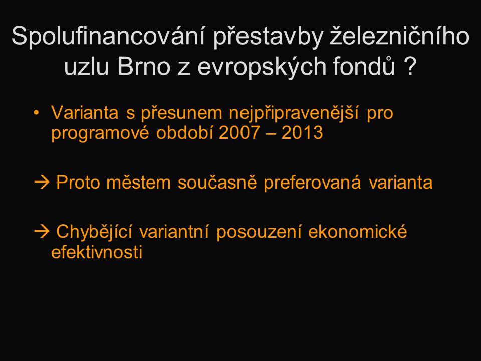 Spolufinancování přestavby železničního uzlu Brno z evropských fondů