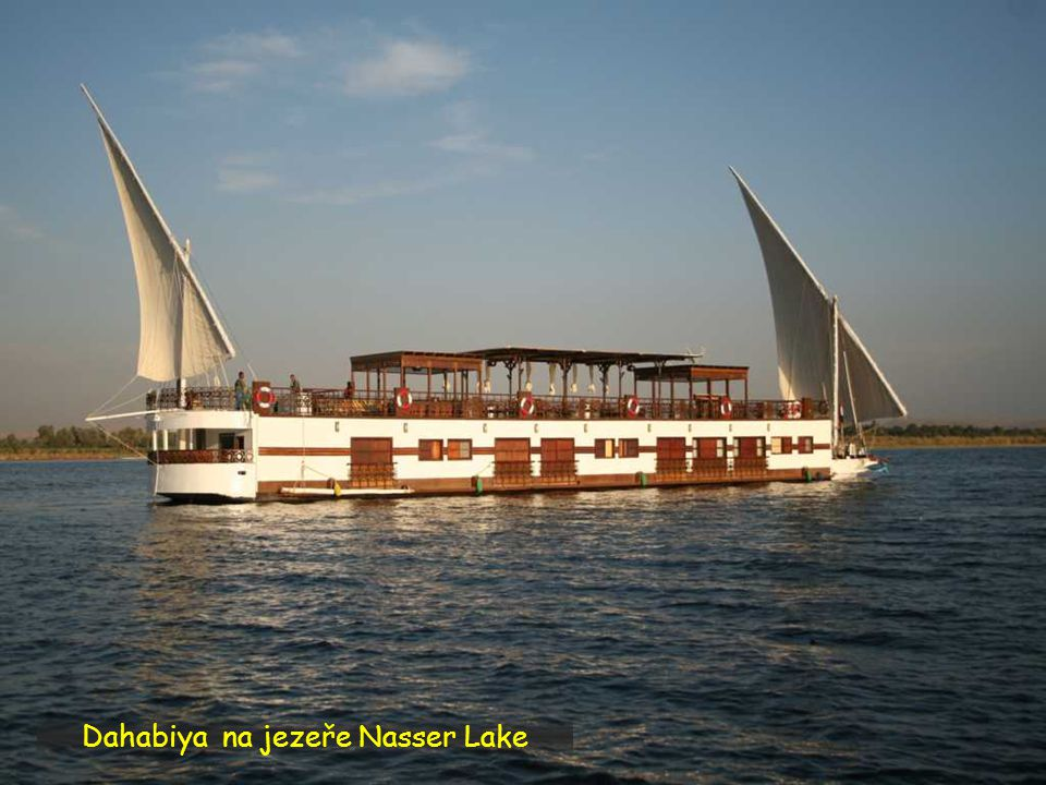 Dahabiya na jezeře Nasser Lake