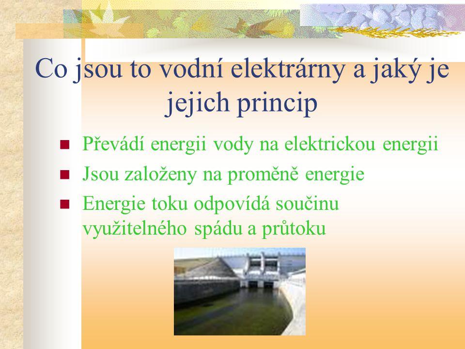 Co jsou to vodní elektrárny a jaký je jejich princip