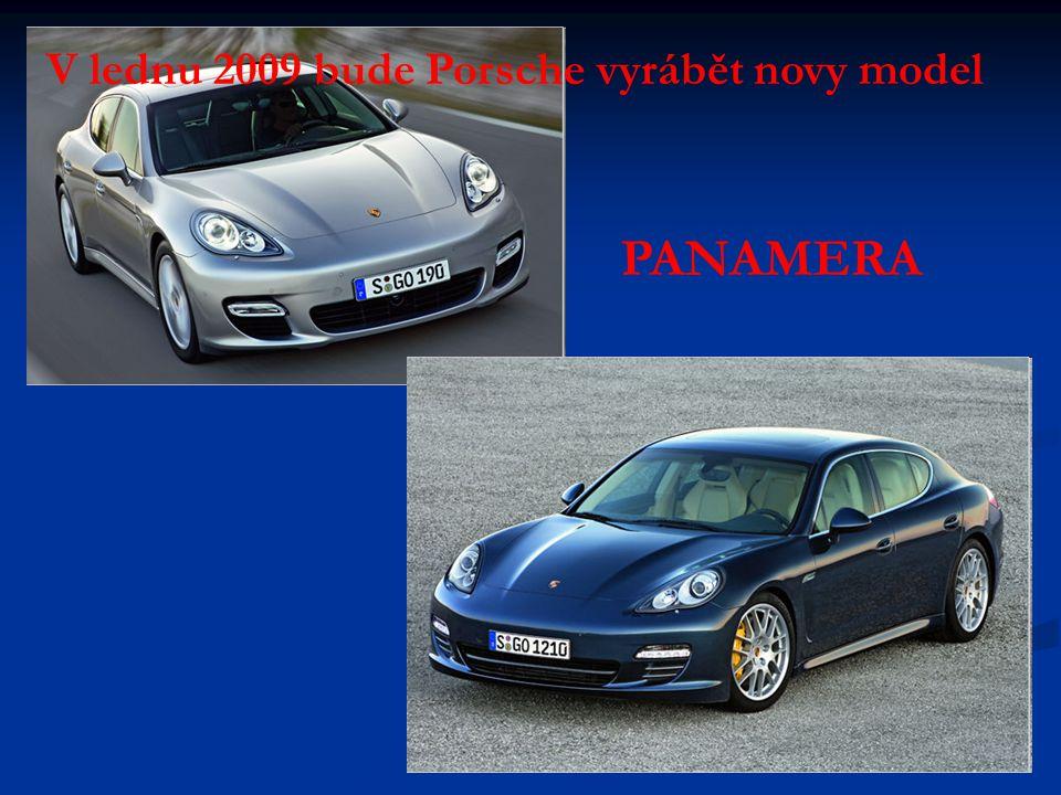 V lednu 2009 bude Porsche vyrábět novy model