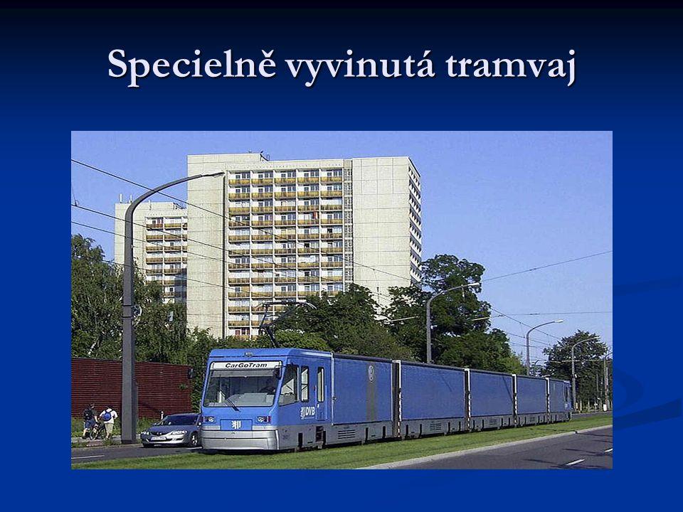 Specielně vyvinutá tramvaj