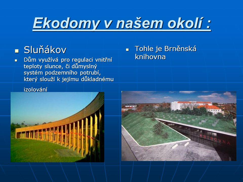 Ekodomy v našem okolí : Sluňákov Tohle je Brněnská knihovna
