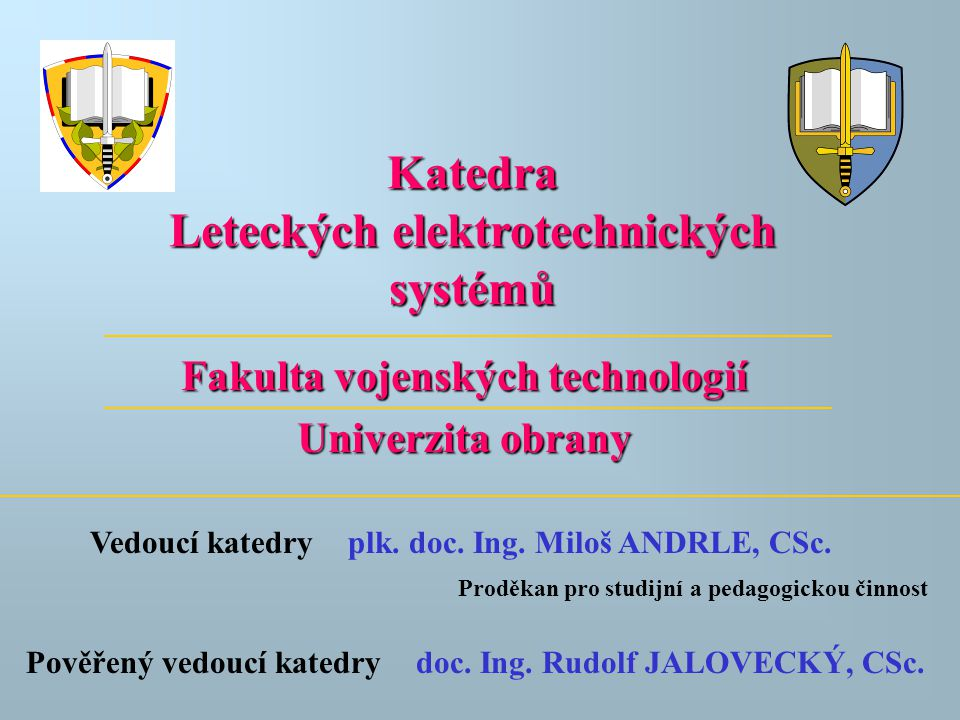 Fakulta vojenských technologií Univerzita obrany