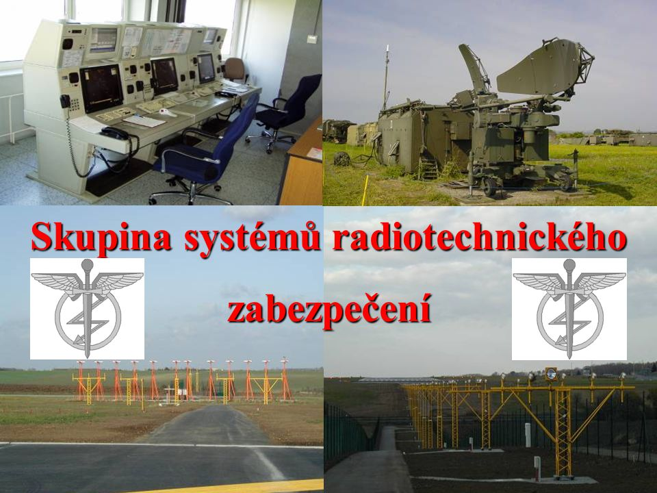 Skupina systémů radiotechnického