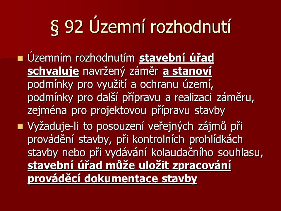 § 92 Územní rozhodnutí