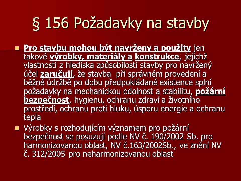 § 156 Požadavky na stavby