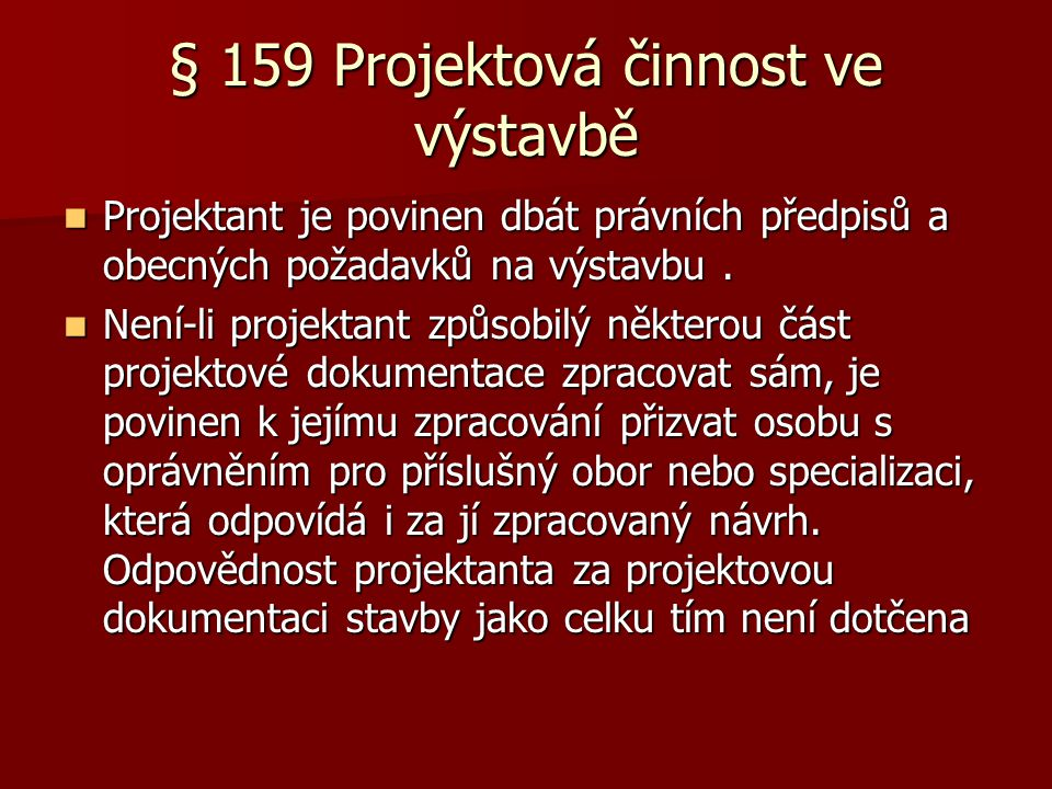 § 159 Projektová činnost ve výstavbě