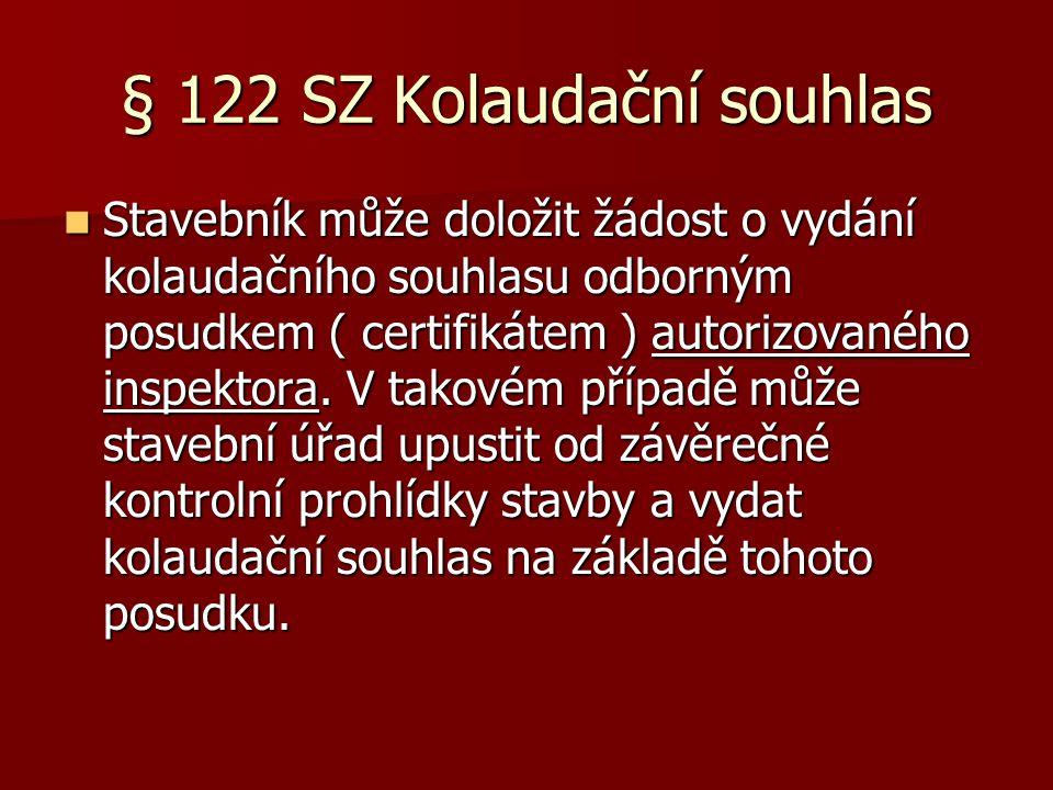 § 122 SZ Kolaudační souhlas
