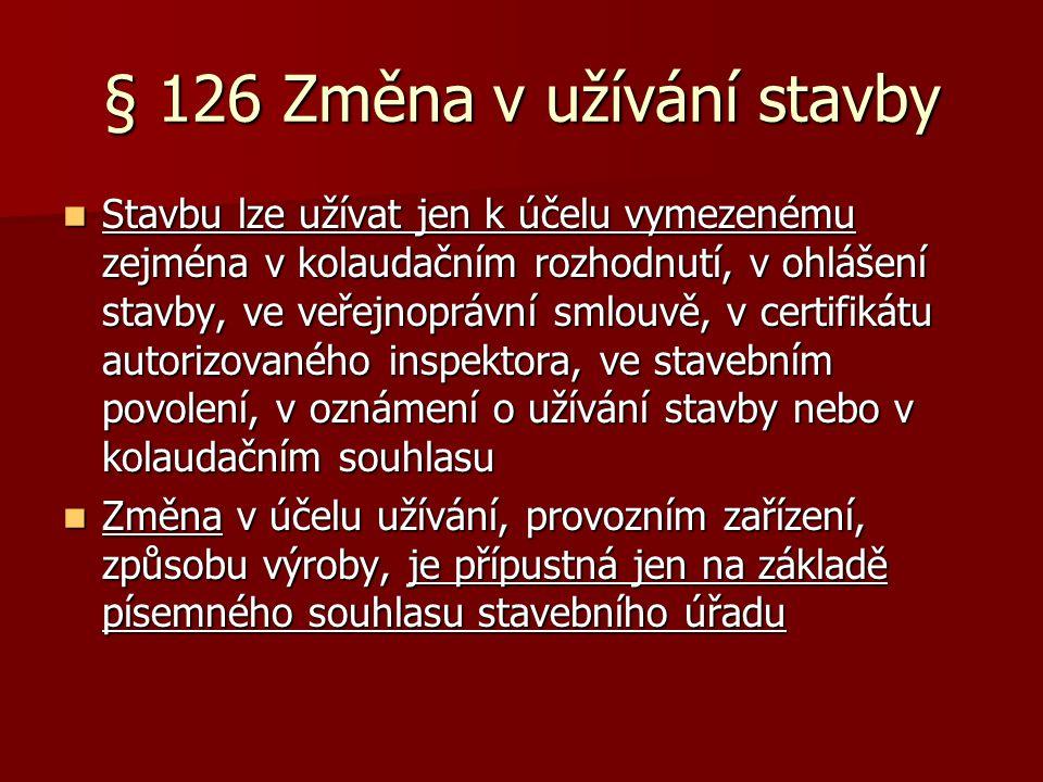 § 126 Změna v užívání stavby