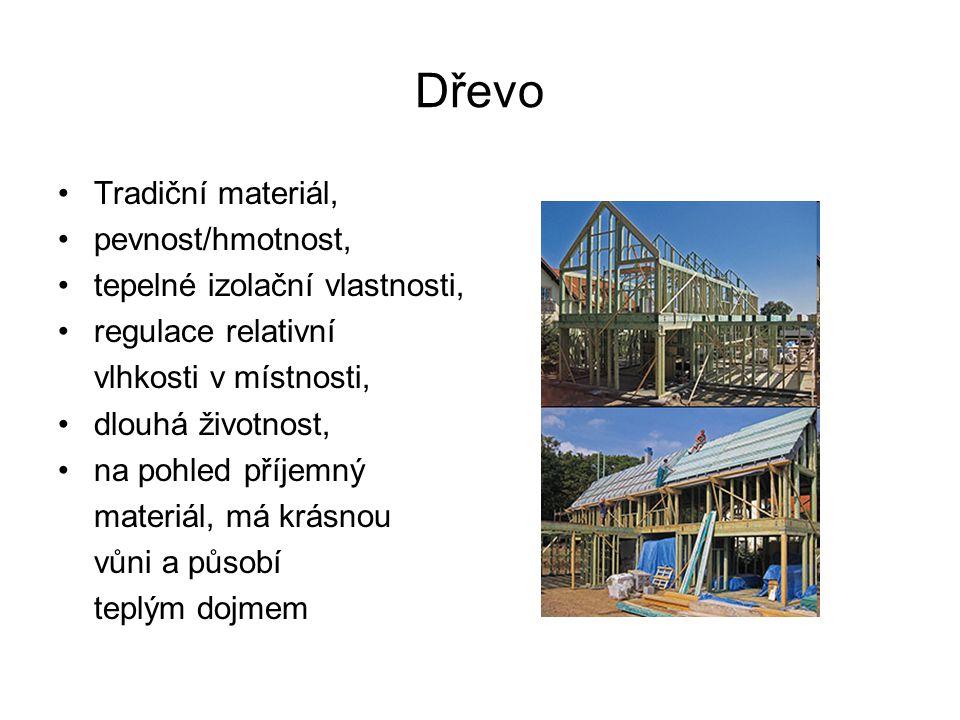 Dřevo Tradiční materiál, pevnost/hmotnost,