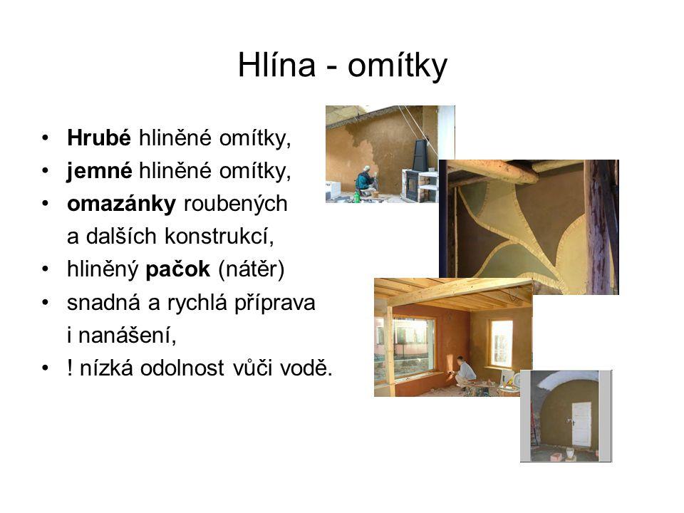 Hlína - omítky Hrubé hliněné omítky, jemné hliněné omítky,