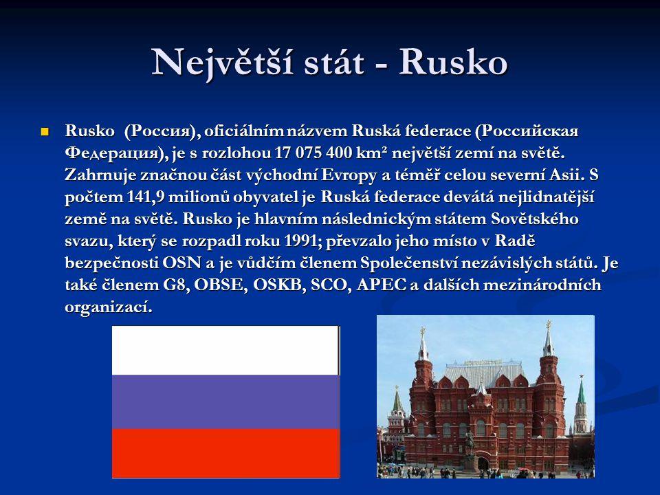 Největší stát - Rusko