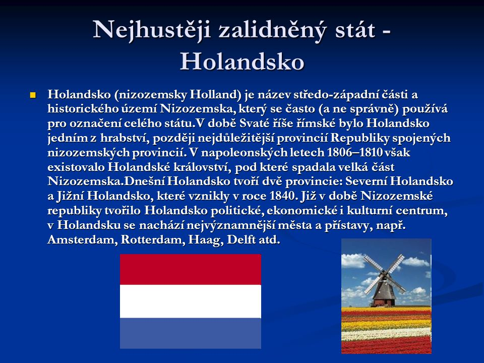 Nejhustěji zalidněný stát - Holandsko