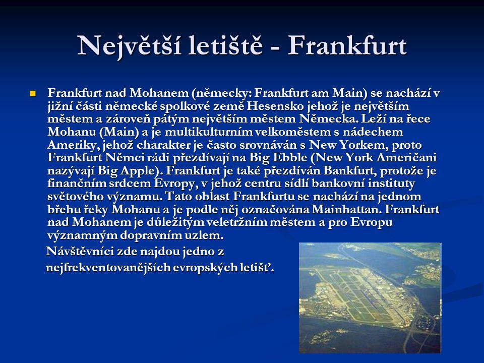 Největší letiště - Frankfurt