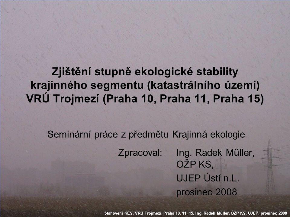 Zpracoval: Ing. Radek Műller, OŽP KS, UJEP Ústí n.L. prosinec 2008