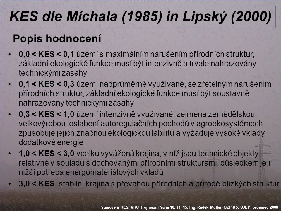 KES dle Míchala (1985) in Lipský (2000)
