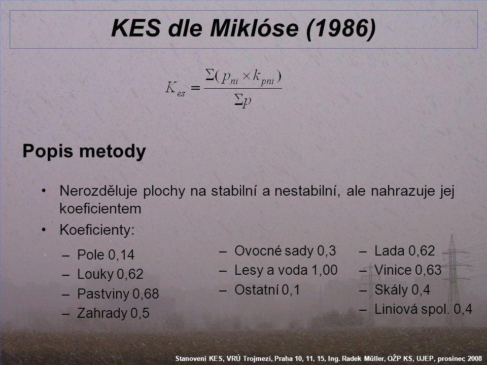 KES dle Miklóse (1986) Popis metody
