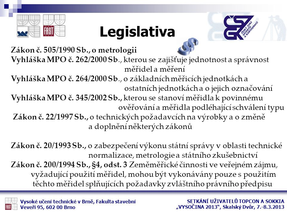 Legislativa Zákon č. 505/1990 Sb., o metrologii