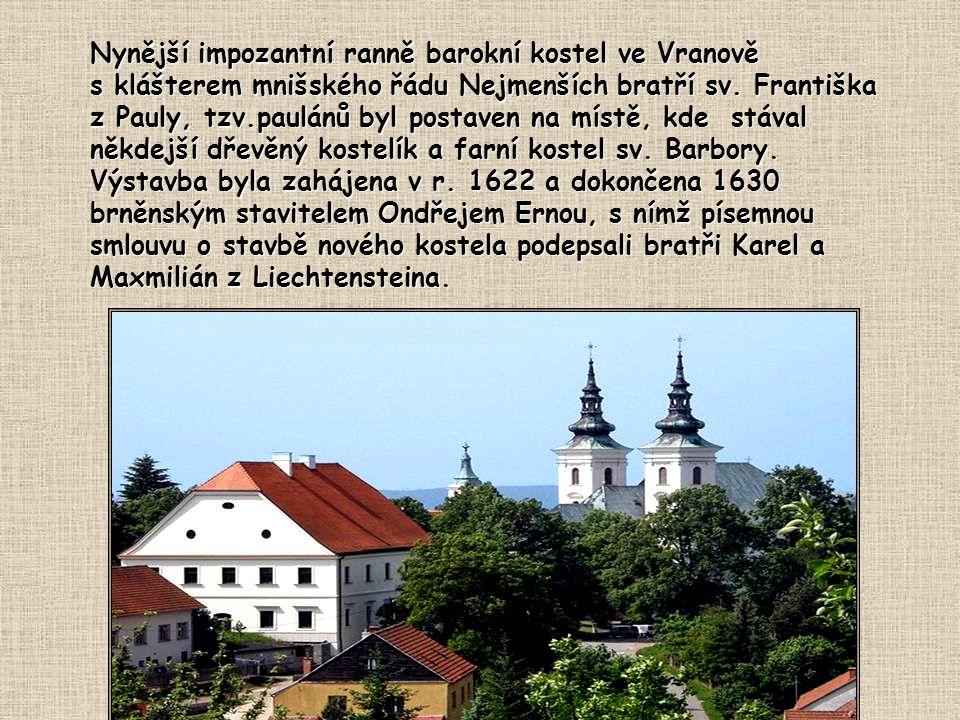Nynější impozantní ranně barokní kostel ve Vranově
