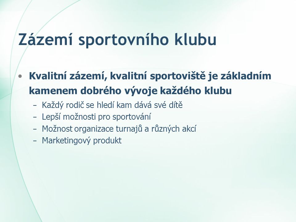 Zázemí sportovního klubu