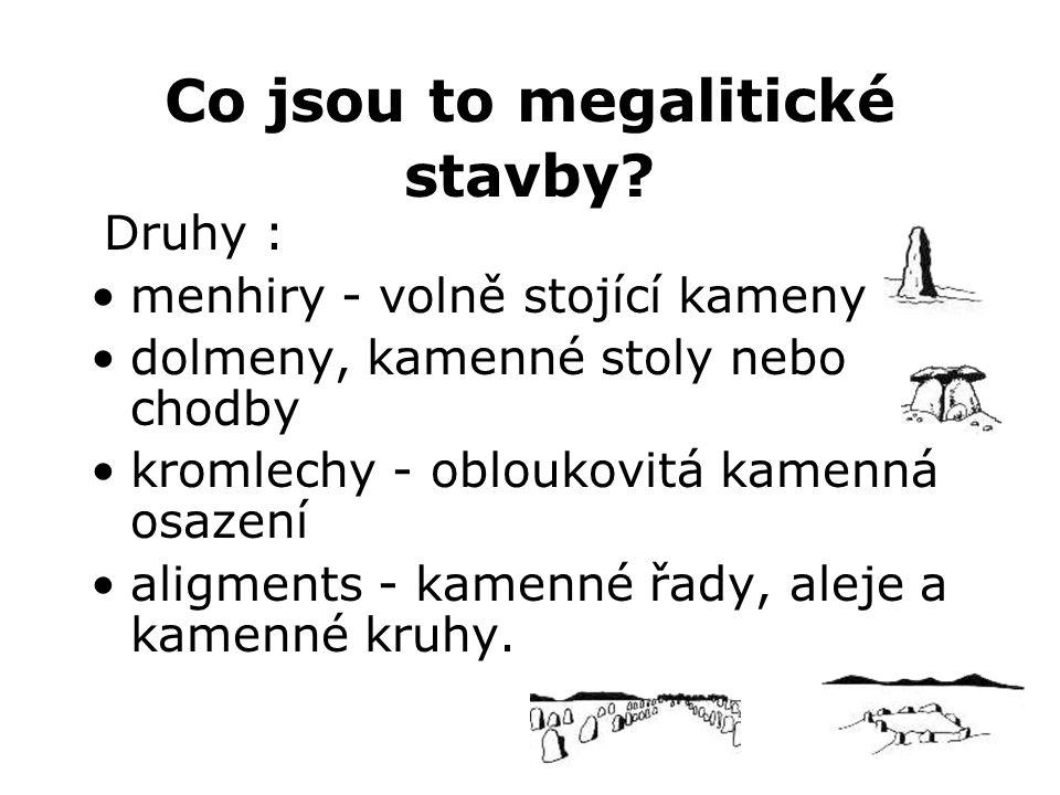 Co jsou to megalitické stavby