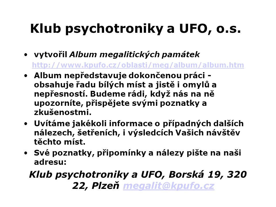 Klub psychotroniky a UFO, o.s.