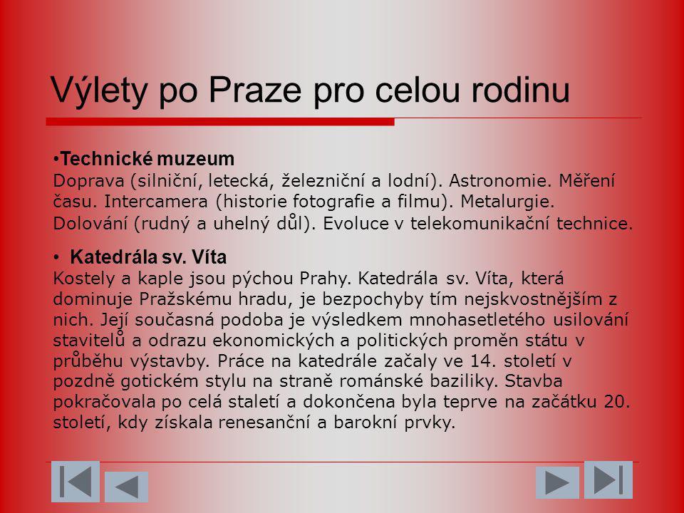 Výlety po Praze pro celou rodinu